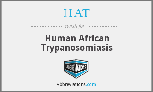 HAT - Human African Trypanosomiasis
