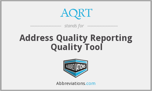 AQRT - Address Quality Reporting Quality Tool