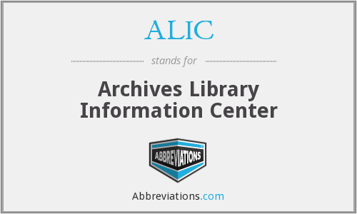 ALIC - Archives Library Information Center