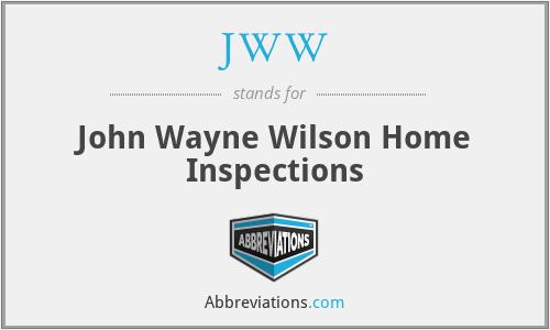 JWW - John Wayne Wilson Home Inspections