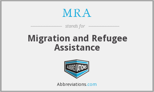 MRA - Migration and Refugee Assistance