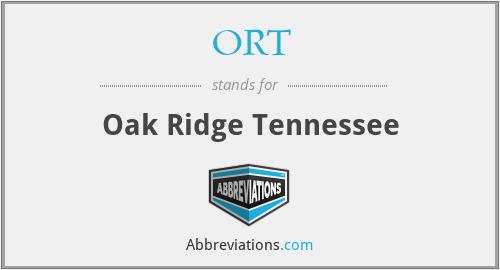 ORT - Oak Ridge Tennessee