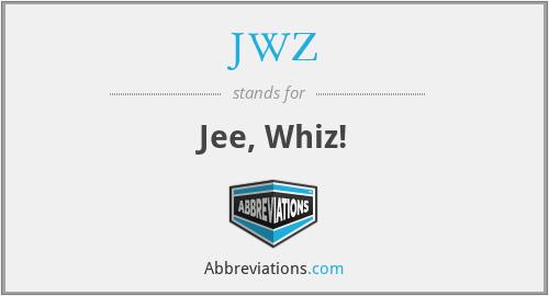 JWZ - Jee, Whiz!