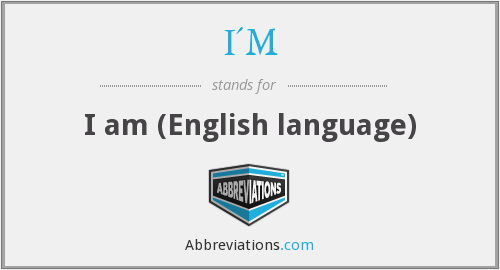I'M - I am (English language)