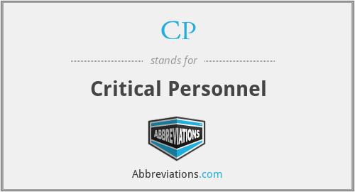 CP - critical personnel
