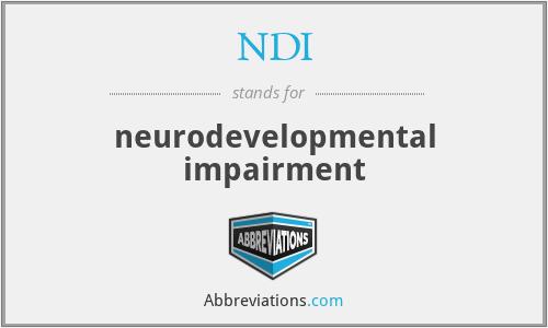 NDI - neurodevelopmental impairment
