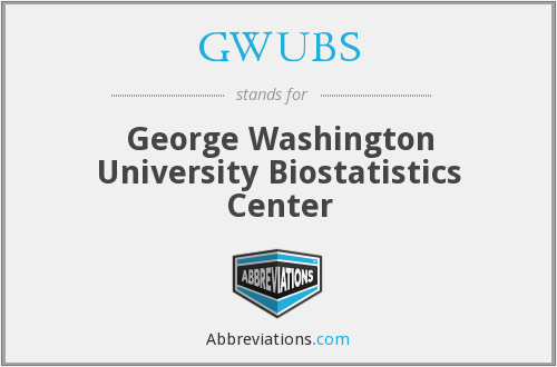 GWUBS - George Washington University Biostatistics Center