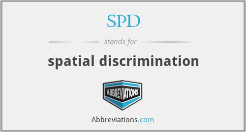 SPD - spatial discrimination