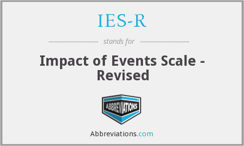 IES-R - Impact of Events Scale - Revised