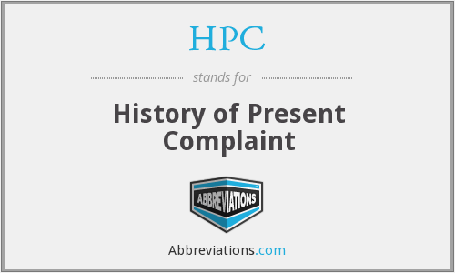 HPC - history of present complaint