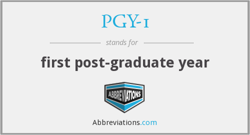 What does PGY-1 stand for?