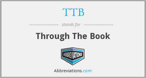TTB - Through The Book