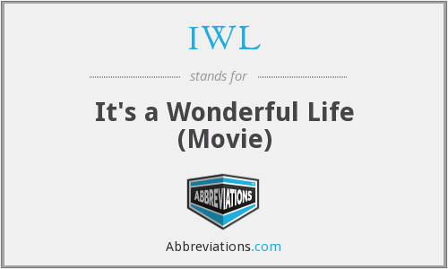 IWL - It's a Wonderful Life (Movie)
