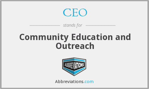 CEO - Community Education and Outreach