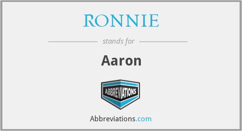 RONNIE - Aaron