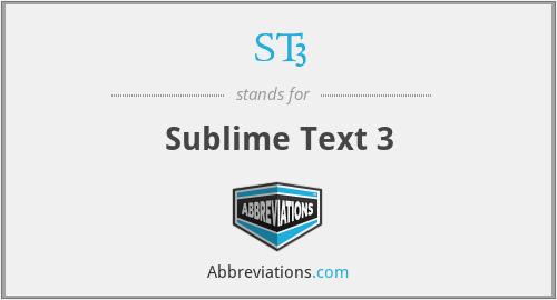 ST3 - Sublime Text 3