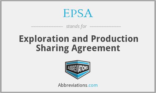 EPSA - Exploration and Production Sharing Agreement