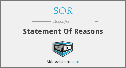 SOR - Statement Of Reasons