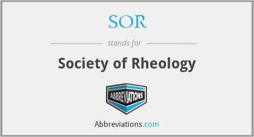 SOR - Society of Rheology