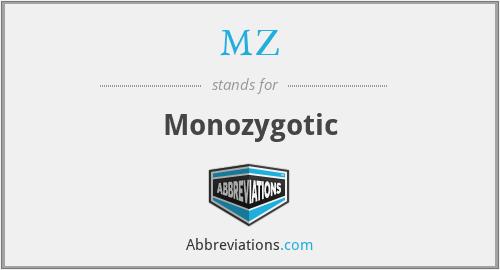 MZ - Monozygotic