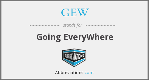 GEW - Going EveryWhere
