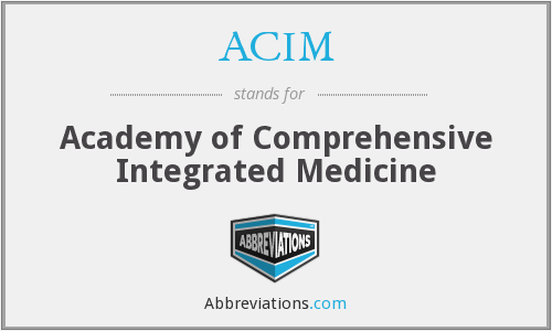 ACIM - Academy of Comprehensive Integrated Medicine
