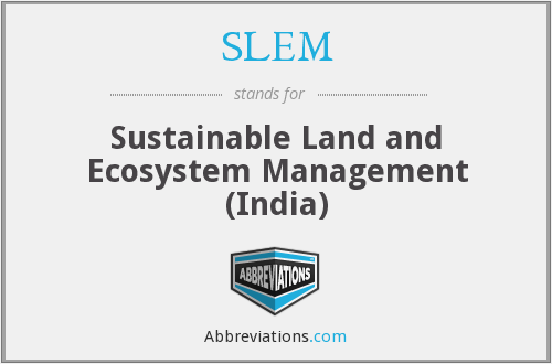 SLEM - Sustainable Land and Ecosystem Management (India)
