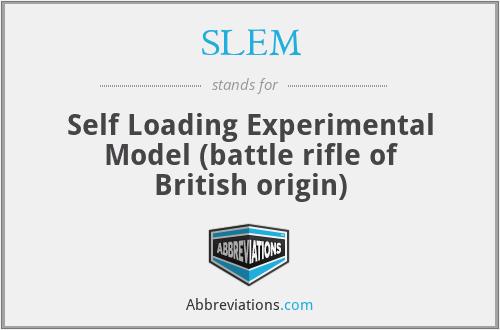 SLEM - Self Loading Experimental Model (battle rifle of British origin)