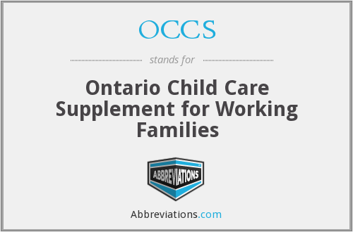 OCCS - Ontario Child Care Supplement for Working Families