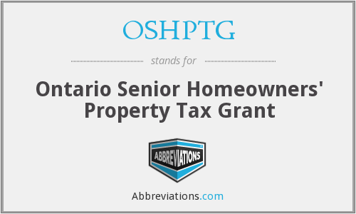 OSHPTG - Ontario Senior Homeowners' Property Tax Grant