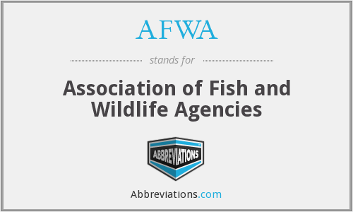 AFWA - Association of Fish and Wildlife Agencies