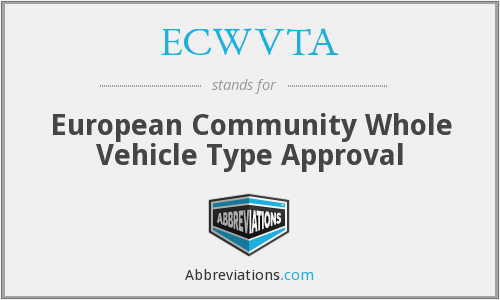 What does ECWVTA stand for?