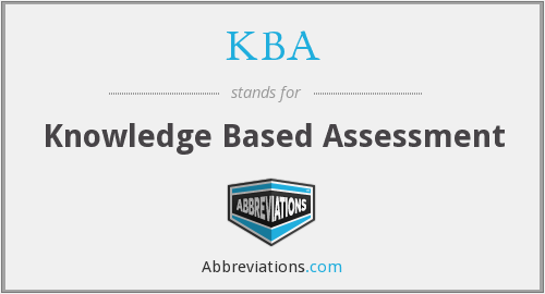 KBA - Knowledge Based Assessment