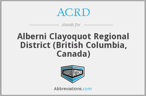 ACRD - Alberni Clayoquot Regional District (British Columbia, Canada)