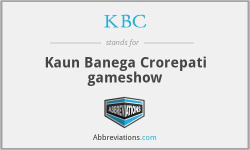 KBC - Kaun Banega Crorepati gameshow