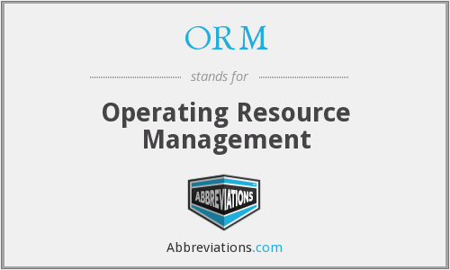 ORM - Operating Resource Management