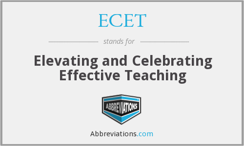 ECET - Elevating and Celebrating Effective Teaching