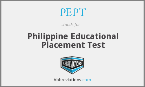 PEPT - Philippine Educational Placement Test