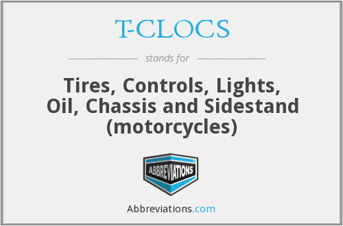 T-CLOCS - Tires, Controls, Lights, Oil, Chassis and Sidestand (motorcycles)