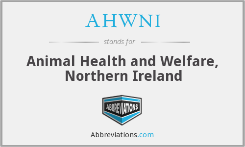 AHWNI - Animal Health and Welfare, Northern Ireland