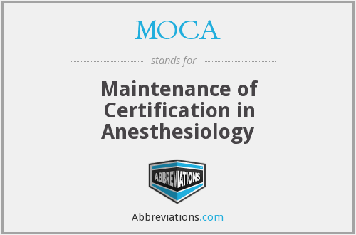 MOCA - Maintenance of Certification in Anesthesiology