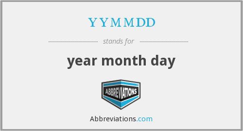 yymmdd - year month day