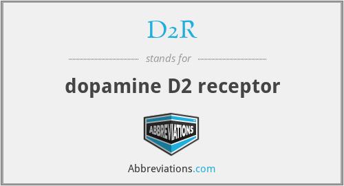 D2R - dopamine D2 receptor