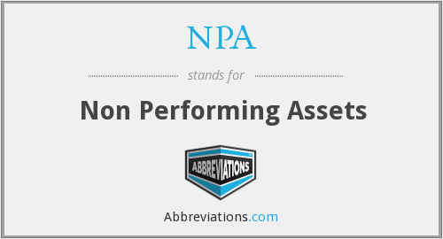 NPA - Non Performing Assets