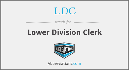 LDC - Lower Division Clerk