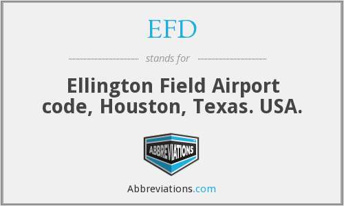 EFD - Ellington Field Airport code, Houston, Texas. USA.