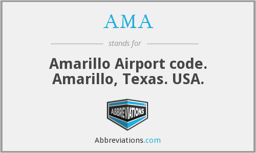 AMA - Amarillo Airport code. Amarillo, Texas. USA.