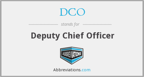 DCO - Deputy Chief Officer