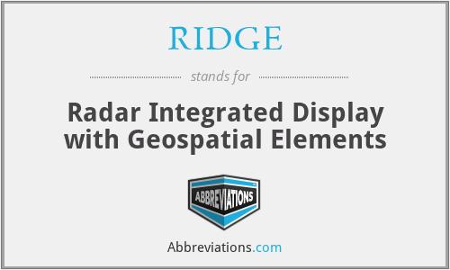 RIDGE - Radar Integrated Display with Geospatial Elements