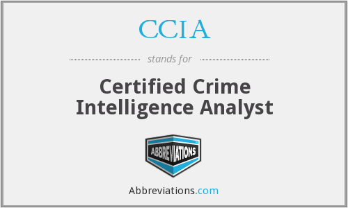CCIA - Certified Crime Intelligence Analyst